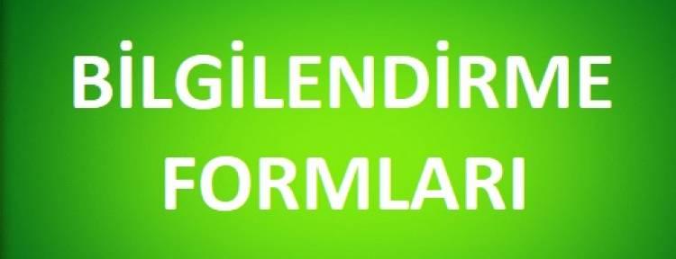 BİLGİLENDİRME FORMLARI